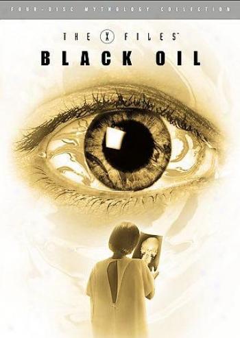 X-files Mythology - Vol. 2: The Dismal Oil