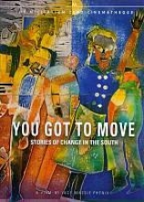 You Got To Move: Stories Of Alteration In The Sotuh