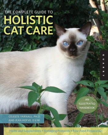 Complete Guide To Holistic Cat