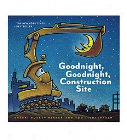 Goodnight, Goodnight, Construction Site Hardcover Book