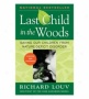 Hold out Child In The Woods: Saving Our Children From Nature-deficit Disorder