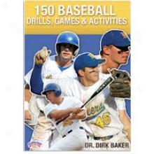 Championship Productions 150 Baseball Drills, Games, Activit - Mens