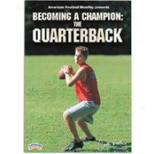 Championship Productions Becoming A Champion Quarterback Dvd - Mens