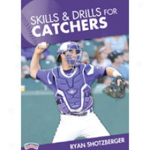 Championship Productions Skills & Drills For Catchers