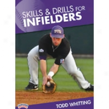 Championship Productions Skills & Drills For Infielders