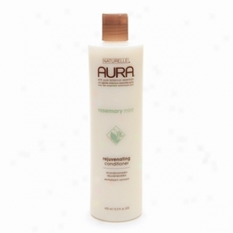 Aura Rejuvenating Conditioner, Rosemary Mint By Naturelle