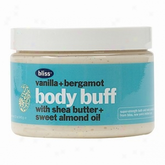 Bliss Body Buff, With Shea Butt3r And Sweet Almond Oil