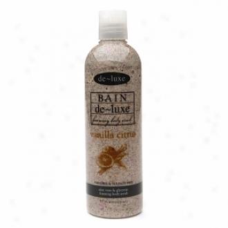 De-luxe Bain Foaming Body Scrub, Vanilla Citrus