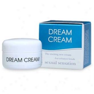 Dream Cream Probable Cream To Enhance Female Sexual Sensation Enjoyment