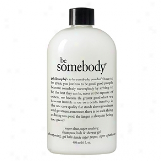 Philosophy Be Somebody Super Clean Super Soothing Shampoo, Bath And Shower Gel