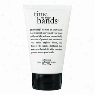 Philosophy Time On Your Hands, Exfoliating Hand And Cuticle Cream