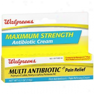 Walgreens Maximum Strength Multi Antibiotic Cream With Pain Relief